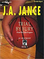 Trial By Fury (J.P. Beaumont, #3)