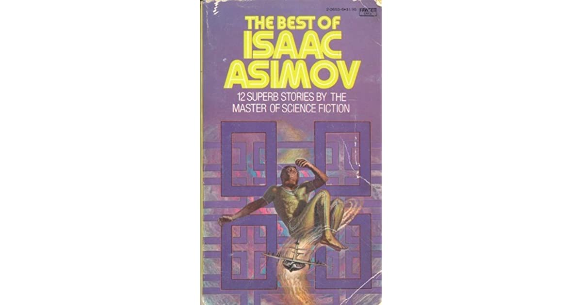 An evaluation of isaac asimovs science of psycholhistory