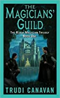 The Magicians' Guild (Black Magician Trilogy, #1)