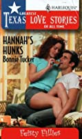 Hannah's Hunks (Feisty Fillies) (Greatest Texas Love Stories of All Time #30)