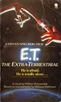 E. T. - The Extra-Terrestrial