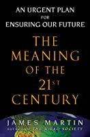 The Meaning of the 21st Century
