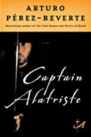 Captain Alatriste (Adventures of Captain Alatriste, #1)