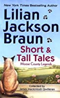 Short And Tall Tales: Moose County Legends (Cat Who... SSC2)