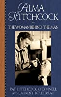 Alma Hitchcock: The Woman Behind The Man