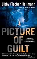 A Picture of Guilt (Ellie Foreman Mysteries) (Ellie Foreman Mysteries)
