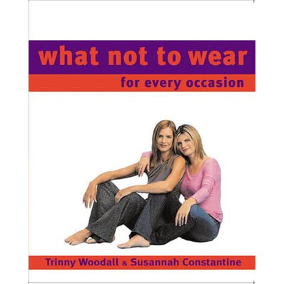 Trinny and susannah what not to wear episode list