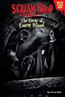 The Curse of Count Blood (Scream Shop, Pick Your Path #7)