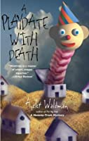 A Playdate with Death (Mommy-Track Mystery, #3)
