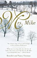 Mrs. Mike (Mrs. Mike, #1)