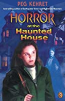Horror at the Haunted House