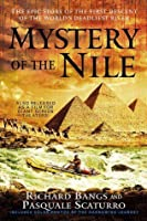 Mystery of the Nile: The Epic Story of the First Descent of the World's Deadliest River