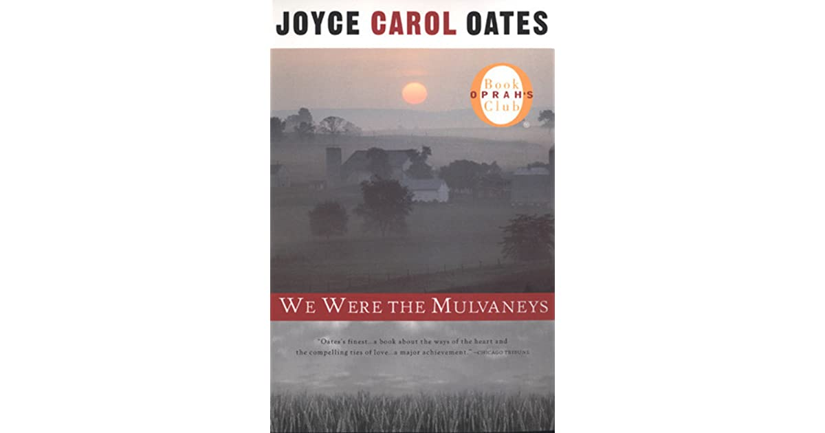 we were the mulvaneys by joyce carol oates All about reviews: we were the mulvaneys by joyce carol oates librarything is a cataloging and social networking site for booklovers.