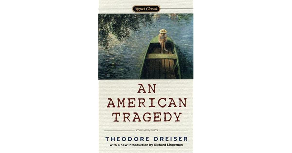 An analysis of the novel an american tragedy by theodorea dreisera