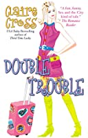 Double Trouble (The Coxwells, #2)