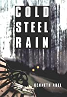 Cold Steel Rain (Danny Chaisson, #1)