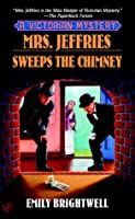 Mrs. Jeffries Sweeps the Chimney (Mrs. Jefferies, #18)