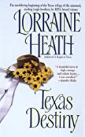 Texas Destiny (Leigh Brothers Texas Trilogy, #1)