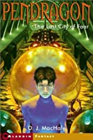 The Lost City of Faar (Pendragon, #2)