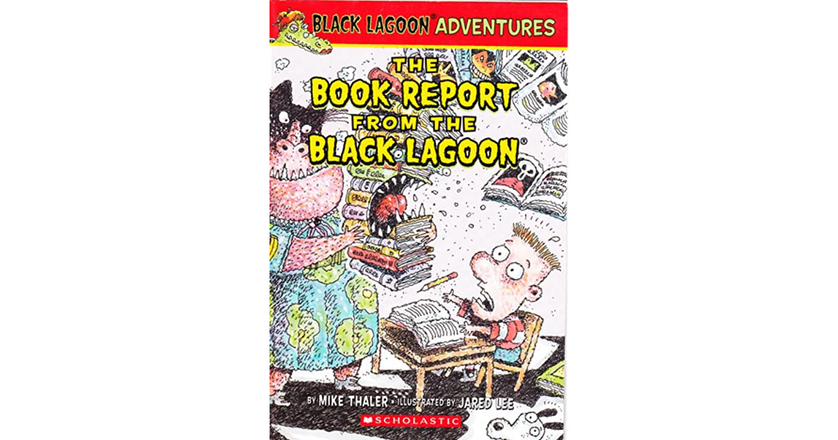 Black Lagoon Book Cover ~ The book report from black lagoon by mike thaler