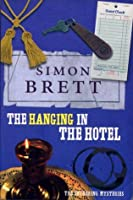 The Hanging in the Hotel A Fethering Mystery (Fethering, #5)
