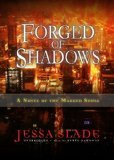 Forged of Shadows: A Novel of the Marked Souls