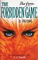 The Chase (The Forbidden Game, #2)
