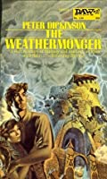 The Weathermonger (The Changes Trilogy, #3)