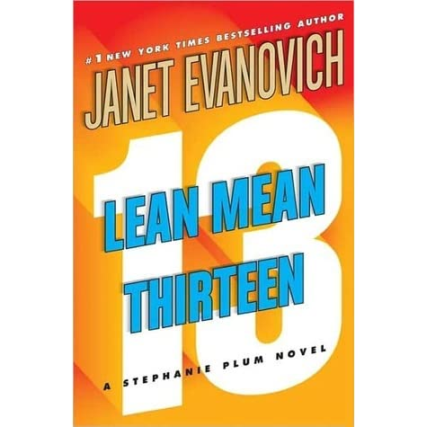 Stephanie Plum: Lean Mean Thirteen 13 by Janet Evanovich (2007, Hardcover, Revis