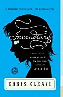 Incendiary (Book Club Readers Edition)