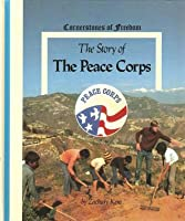 The Story of the Peace Corps