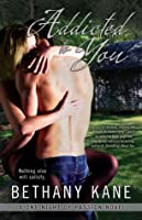 Addicted to You (One Night of Passion #1)