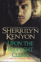 Upon the Midnight Clear (Dream-Hunters, #2)