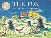 The Fox Went Out on a Chilly Night (Zephyr Books)