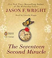 Seventeen Second Miracle