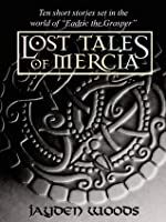 The Lost Tales of Mercia (Lost Tales of Mercia #1-10)