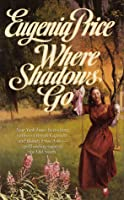 Where Shadows Go (Georgia Trilogy, #2)