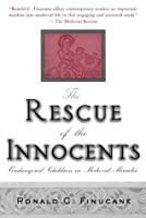 The Rescue of the Innocents: Endangered Children in Medieval Miracles
