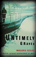 Untimely Graves