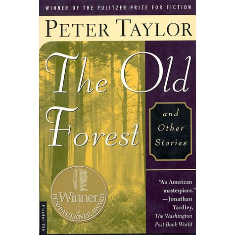 peter taylors the old forest essay Very rare interview where brian moore interviews peter taylor and discusses the break up between him and brian clough which sadly lasted till taylor's death.