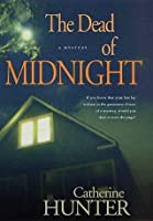 The Dead of Midnight: A Mystery