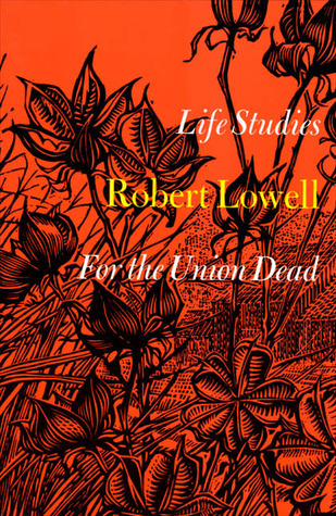 A review of robert lowells for the union dead