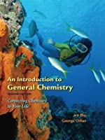 An Introduction to General Chemistry: Connect Chemistry in Your Life