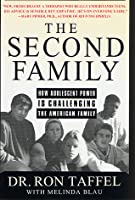 The Second Family: How Adolescent Power is Challenging the American Family