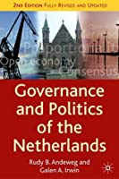 Governance and Politics of the Netherlands (Comparative Government and Politics)