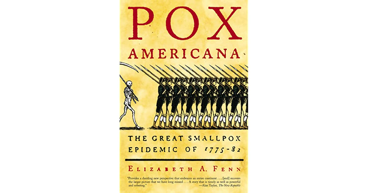 pox americana Pox americana has 1,136 ratings and 92 reviews caitlin said: during the years of the revolutionary war, while the american colonies attempted to wrest t.