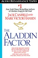 The Aladdin Factor: How to Ask For and Get Everything You Want
