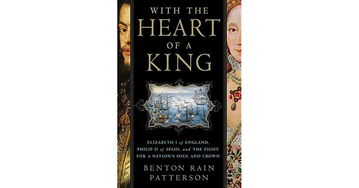 With The Heart Of A King: Elizabeth I Of England, Philip