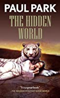 The Hidden World (Princess of Roumania, #4)