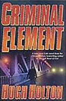 Criminal Element (A Larry Cole Mystery)